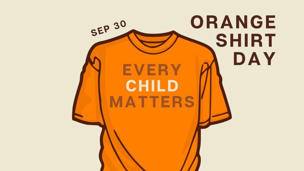 orange shirt day - every child matters
